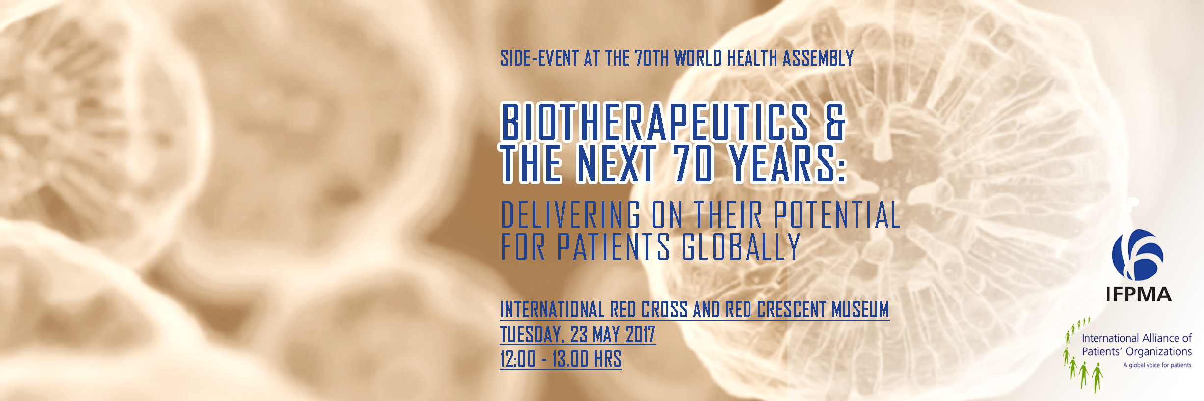 Biotherapeutics & the Next 70 Years: Delivering on their Potential for Patients Globally