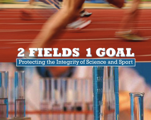 2 Fields 1 Goal – Protecting the Integrity of Science and Sport