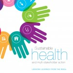 Sustainable health and multi-stakeholder action: Lessons learned from the MDGs