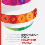 Innovation for a healthier world: How the research-based vaccine manufacturers are contributing to the Decade of vaccines action plan