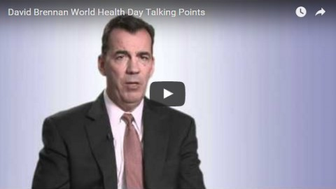 David Brennan World Health Day Talking Points