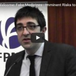 Fake medicines - imminent risks to global health