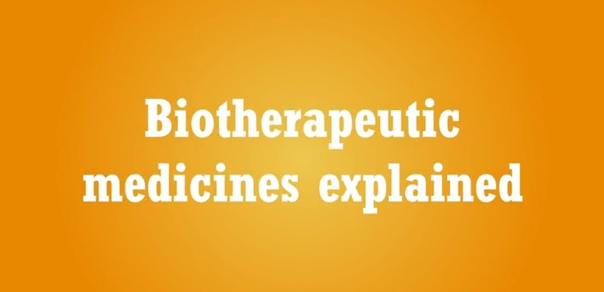 Biotherapeutic medicines: a winning formula for patients
