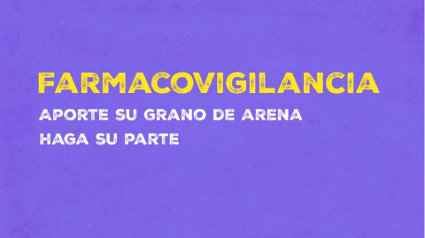 Pharmacovigilance (Spanish): Do your bit, play your part!