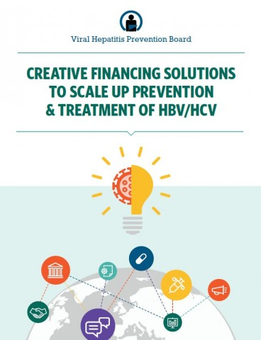 Eliminating a 'silent killer': innovative sources of financing to help meet costs of prevention and treatment of viral hepatitis