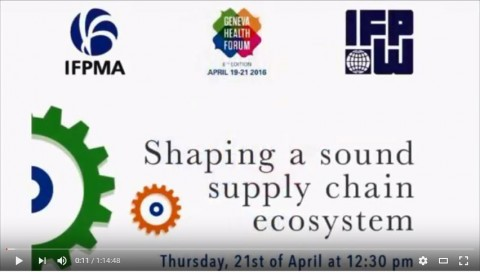IFPMA & IFPW Supply chain session 2016 Global Health Forum – long version