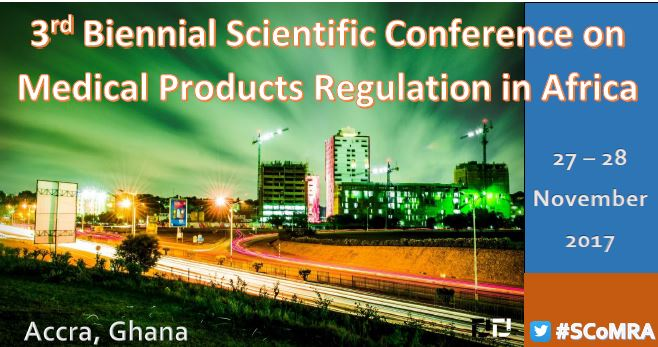 3rd Biennial Scientific Conference on Medical Products Regulation in Africa: Sustaining the momentum for regulatory harmonization in Africa 27-29 November 2017