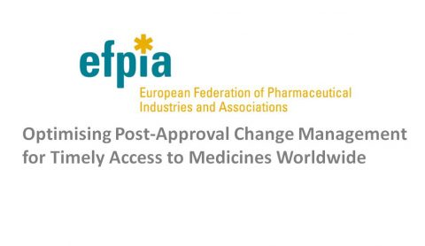 Optimising Post-Approval Change Management for Timely Access to Medicines Worldwide