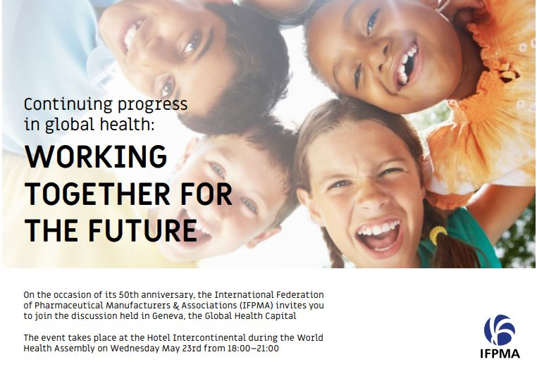 Continuing progress in global health: Working together for the future – IFPMA Flagship Event @WHA71