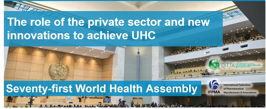 IFPMA DITTA Event @WHA71: The role of the private sector and new innovations to achieve UHC