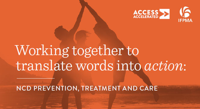 Access Accelerated – IFPMA Side Event Working together to translate words into action: NCD prevention, treatment and care