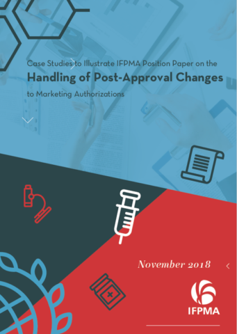 Case Studies to Illustrate IFPMA Position Paper on the Handling of Post-Approval Changes to Marketing Authorizations