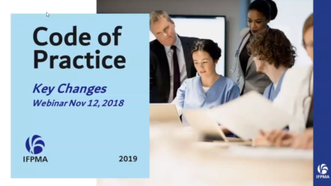 IFPMA Code of Practice 2019 – Key Changes (Recorded Webinar)