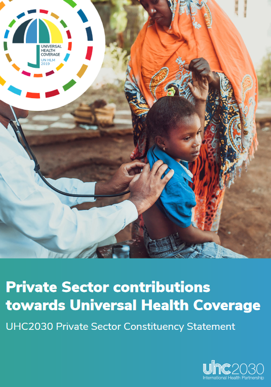 Private Sector contributions towards Universal Health Coverage UHC2030 Private Sector Constituency Statement