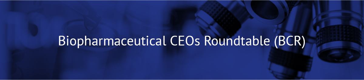 Biopharmaceutical CEOs Roundtable (BCR)