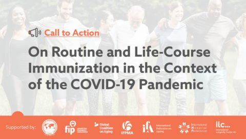 Call to Action On Routine and Life-Course Immunization in the Context of the COVID-19 Pandemic